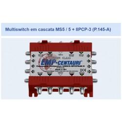 Multiswitch em cascata MS5 / 5 + 8PCP10dB-3 (P.145-A) Emp Centauri